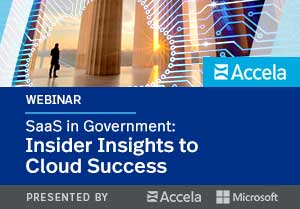 Webinar - SaaS in Government: Insider Insights to Cloud Success
